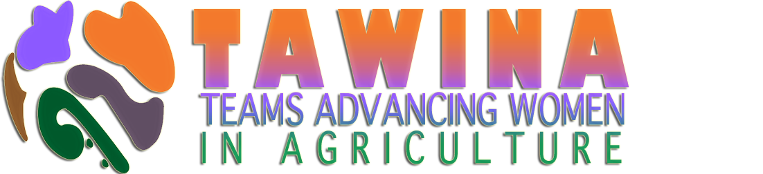 Teams Advancing Women in Agriculture  (TAWINA)